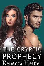 THE CRYPTIC PROPHECY, REBECCA HEFNER - B