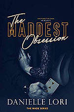 THE MADDEST OBSESSION by Danielle Lori, Bryony Leah Editor