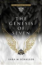 SARA SCHALLER THE GENESIS OF SEVEN