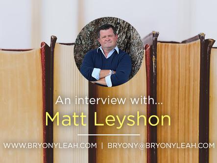 Author Interview: Matt Leyshon