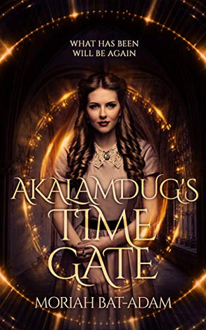 AKALAMDUGS TIME GATE