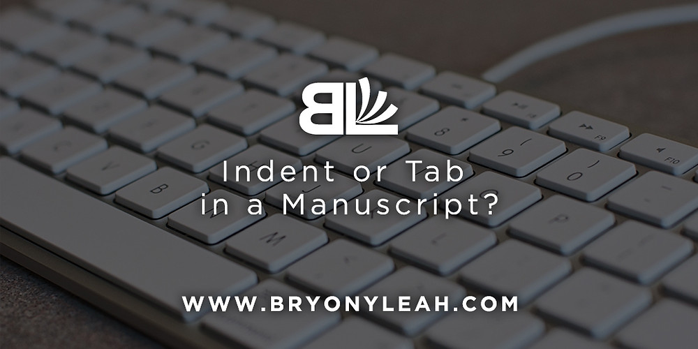 indent or tab in manuscript, affordable book editor, freelance book editor uk, manuscript formatting, writing advice, affordable book editing services