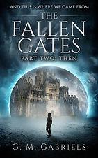 THE FALLEN GATES, PART TWO THEN 003.jpg