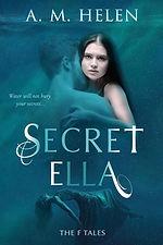 SECRET ELLA A. M. HELEN - BRYONY LEAH RO