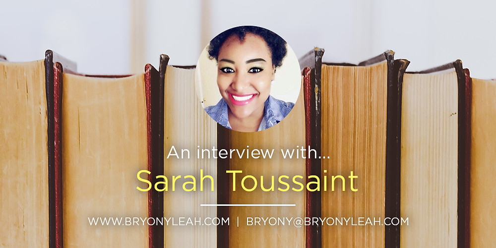 Sarah Toussaint, freelance book editor, author interview, affordable book editing services, ebook editor, affordable book editor