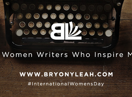 #InternationalWomensDay - 5 Women Writers Who Inspire Me
