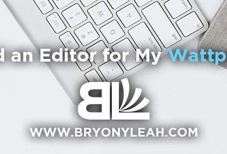 Do I need an editor for my Wattpad book?