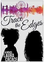 TRACE THE EDGES by Laura Cacace, Bryony Leah Editor