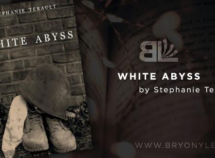 WHITE ABYSS, by Stephanie Terault