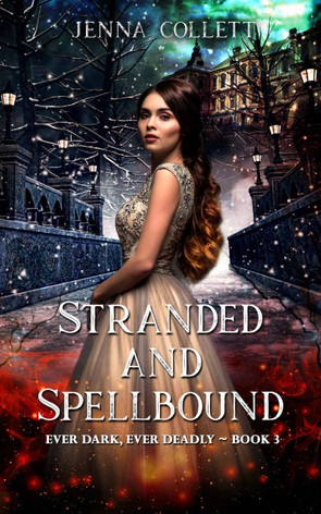 STRANDED AND SPELLBOUND