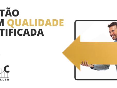 ISO 9001 – GESTÃO COM QUALIDADE CERTIFICADA