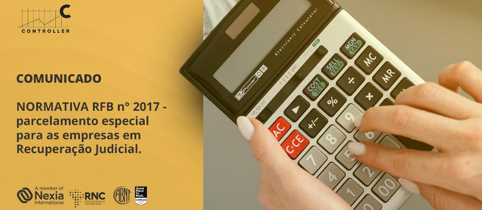 Normativa RFB n° 2017 - parcelamento especial para as empresas em recuperação judicial