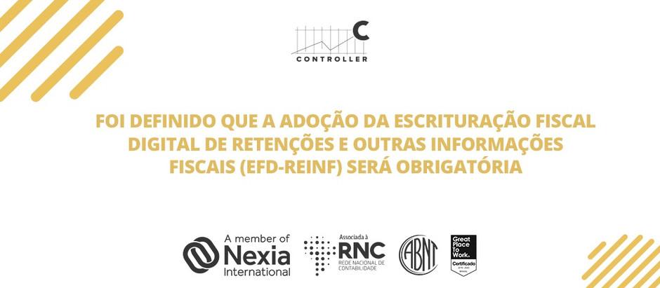 Escrituração fiscal digital de retenções e outras informações fiscais (EFD-REINF) será obrigatória