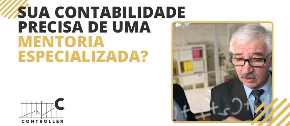 SUA CONTABILIDADE PRECISA DE MENTORIA ESPECIALIZADA?