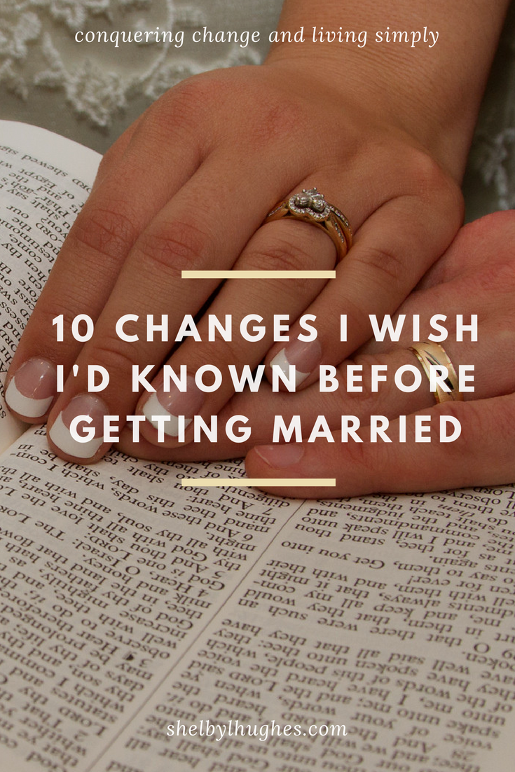 changes before marriage