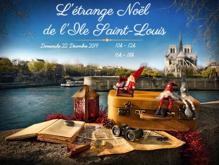 L'étrange Noël de L'île Saint-Louis : le 22 décembre