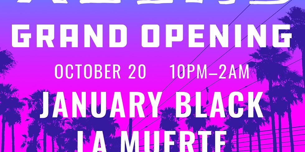 XELAS presents GRAND OPENING w/ January Black, La Muerte & Arsnl