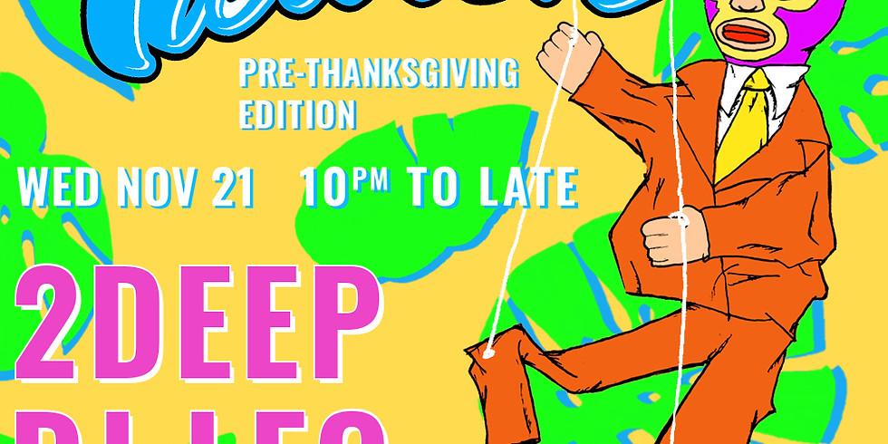 XELAS presents Pre-Thanksgiving Edition of Tiburón w/ 2DEEP + DJ LEO
