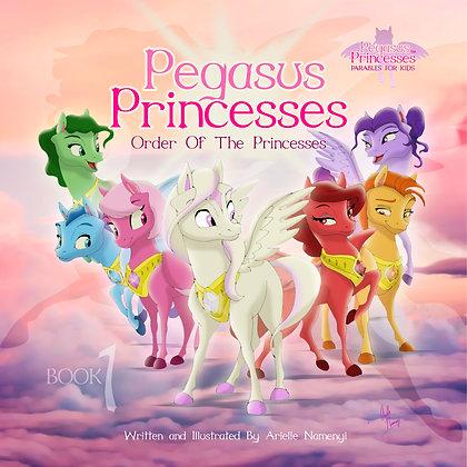 Pegasus Princesses VOL 1: Order of the Princesses