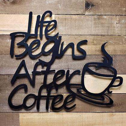 Custom Life Begins After Coffee