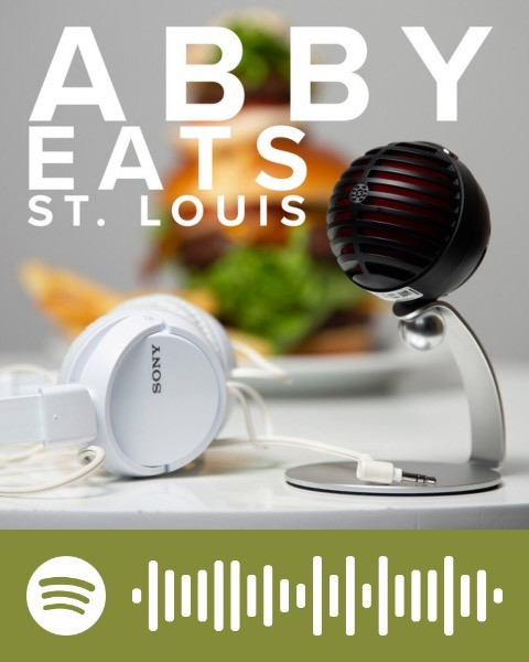 Abby Eats St. Louis, 05/21/19