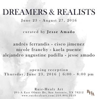 Dreamers & Realists @ Ruiz-Healy Art