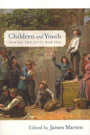 """""""Children of the March: Confederate Girls and Sherman's Home Front Campaign."""""""