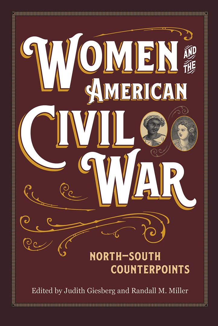 """""""'With hearts nerved by the necessity for prompt action': Southern Women, Mobilization, and the Wartime State."""""""