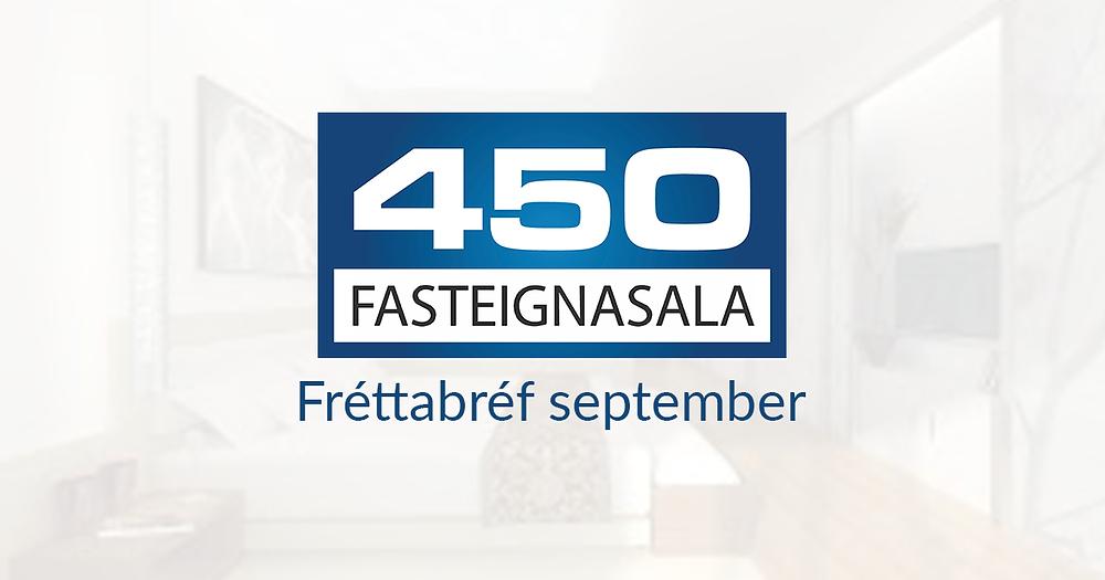 Fréttabréf - Fasteignamarkaðurinn september 2018