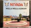 Nevada Band - Wella Wella Alright