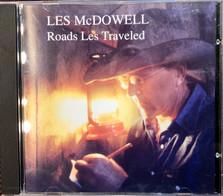 Les McDowell - Roads Les Traveled