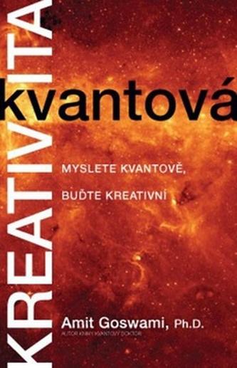 Goswami Amit - Kvantová kreativita