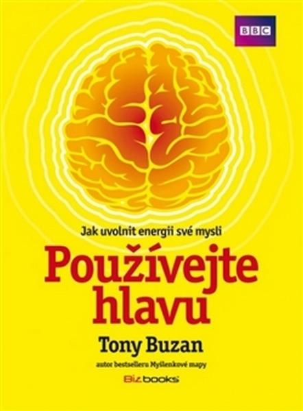 Buzan Tony - Používejte hlavu