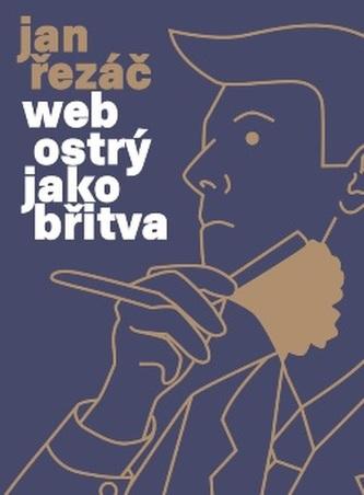 Řezáč Jan - Web ostrý jako břitva