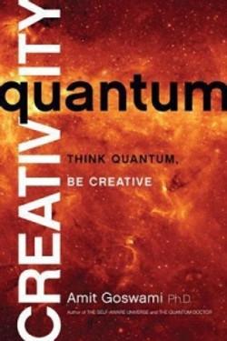 Goswami Amit - Quantum Creativity