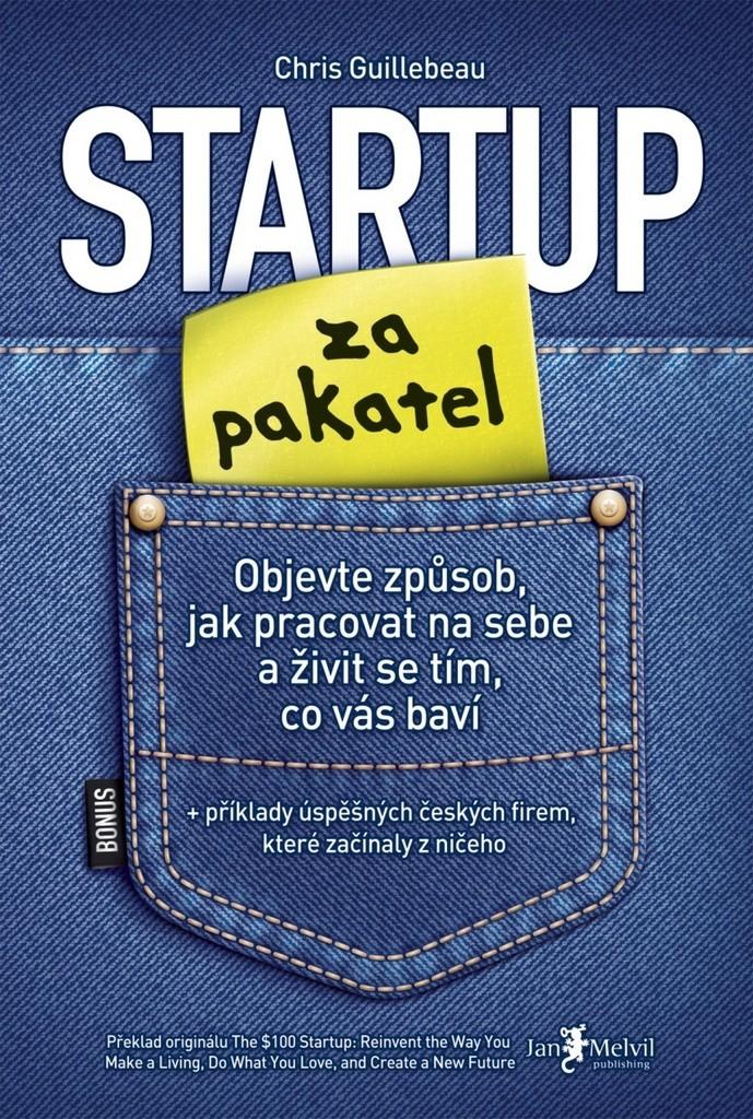 Guillebeau Chris - Startup za pakate