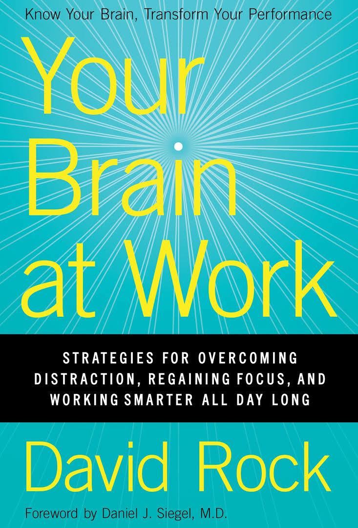 Rock David - Your Brain at Work