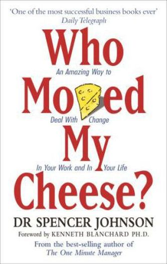 Spencer Johnson - Who Moved My Chees