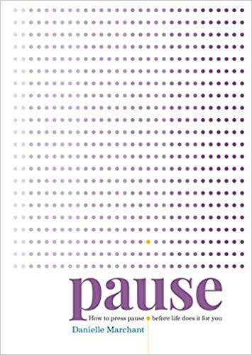 Marchant Danielle - Pause: How to pr