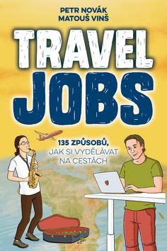 Vinš Matouš, Novák Petr - Travel Job