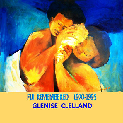 Fiji Remembered  Hard cover 80pages 21cmx21cm
