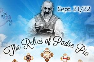 2021-9 Relics of Padre Pio.jpg