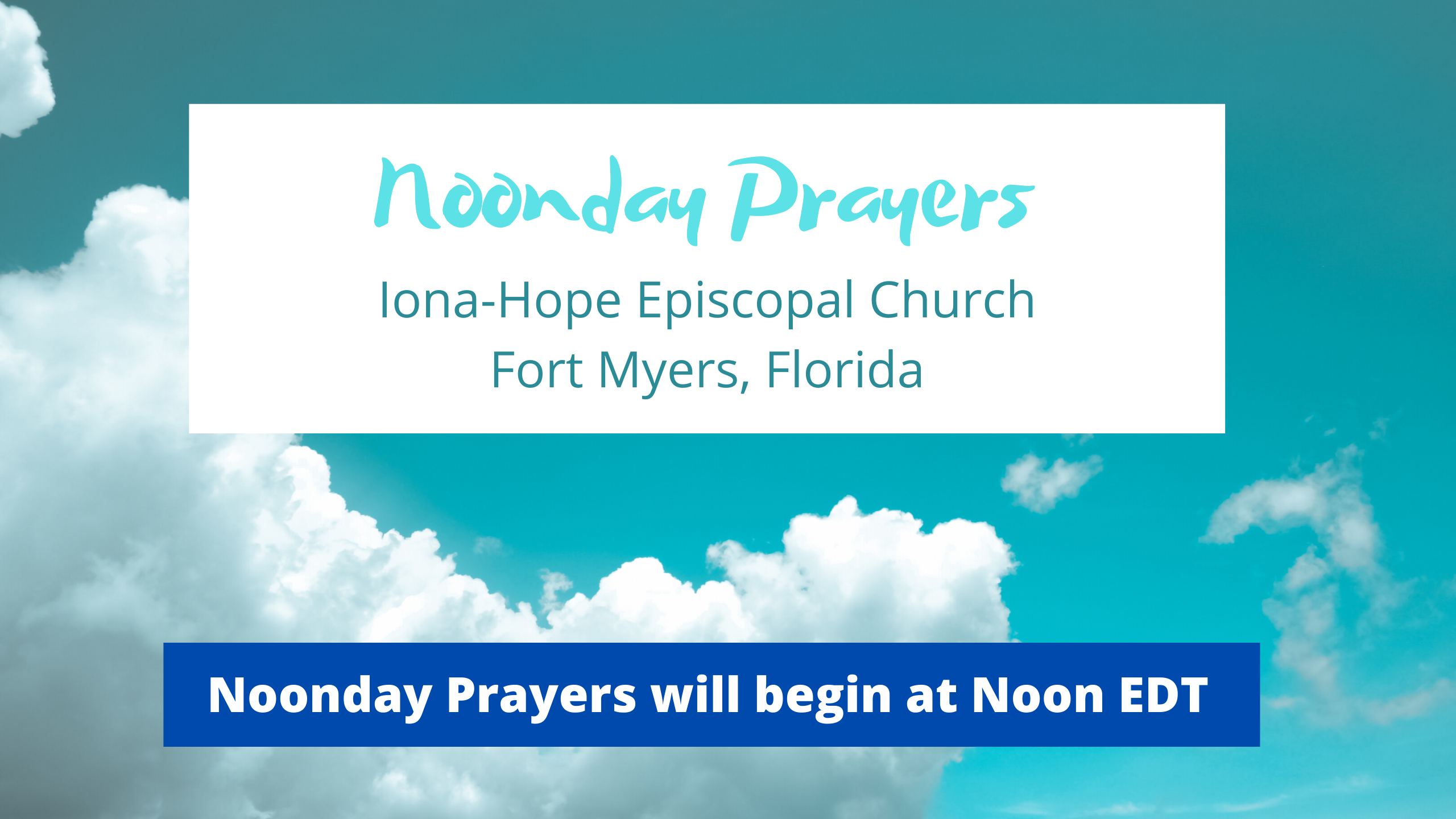 Noonday Prayers 1