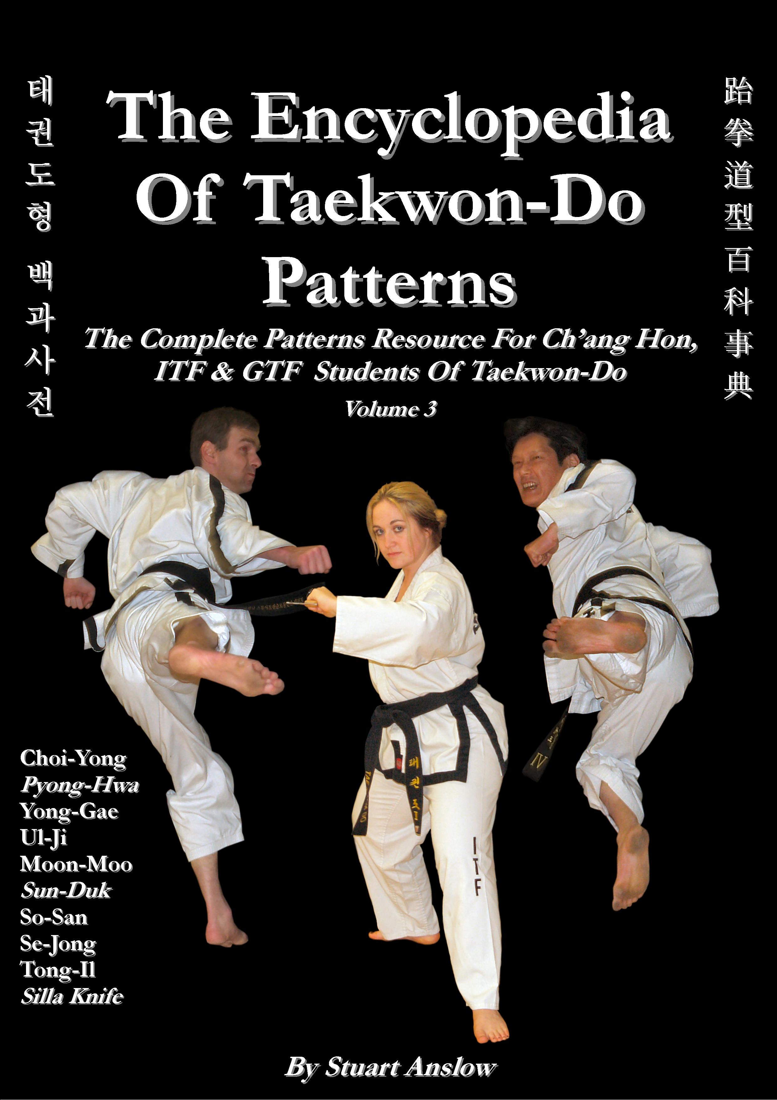 The Encyclopedia of TKD Patterns, V3