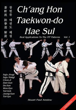 Ch'ang Hon Taekwon-do Hae Sul, Vol 1