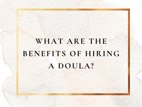 Benefits of Hiring a Birth Doula