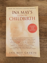 Book Insight: Ina May's Guide to Childbirth