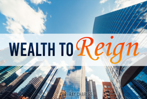 Wealth To Reign | Walking In The Light