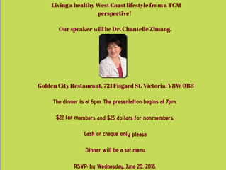 Dinner Meeting, Sunday June 24, 2018: Living a healthy west coast lifestyle from a TCM Perspective