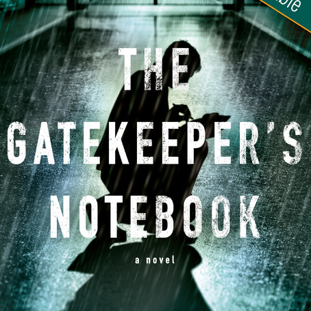 NEW PSYCHOLOGICAL THRILLER ~ THE GATEKEEPER'S NOTEBOOK